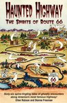 Haunted Highway: The Spirits of Route 66