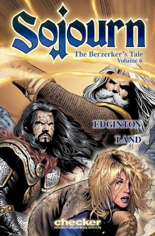 Sojourn, Volume 6: The Berserker's Tale