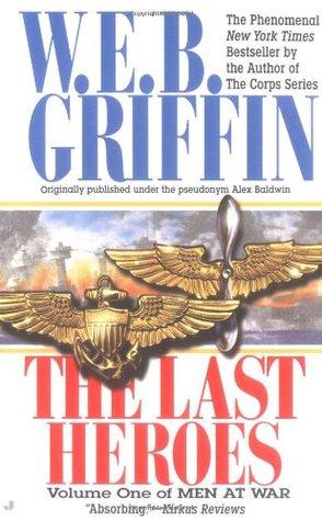 The Last Heroes (Men At War, #1)
