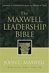 The Maxwell Leadership Bible: Lessons in Leadership from the Word of God - New King James Version