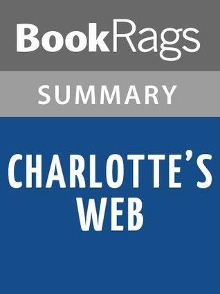 Charlotte's Web by E.B. White | Summary & Analysis