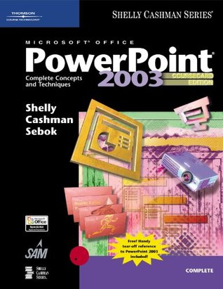 Microsoft Office Power Point 2003: Complete Concepts And Techniques, Course Card Edition