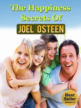 The Happiness Secrets Of Joel Osteen