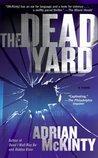 The Dead Yard (Michael Forsythe #2)