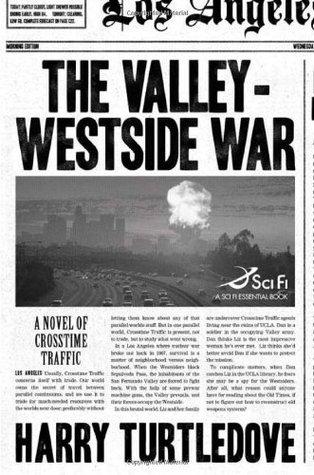 The Valley-Westside War (Crosstime Traff...