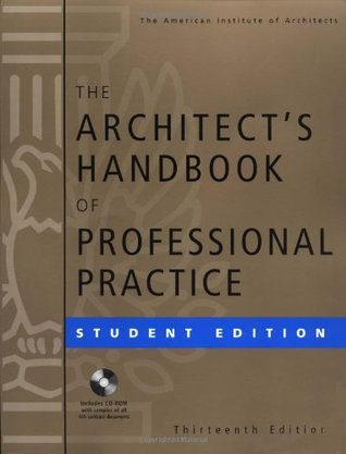 The Architect's Handbook of Professional Practice, Student Edition (Architecture Student's Handbook of Professional Practice)