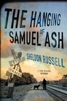 The Hanging of Samuel Ash  (Hook Runyon #4)