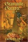 Grantville Gazette III (Grantville Gazette, #3)