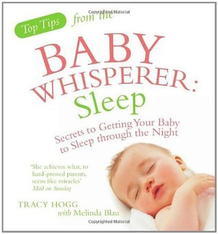 Sleep: Secrets to Getting Your Baby to Sleep Through the Night
