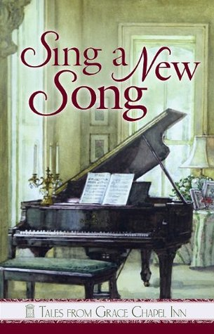 Sing a New Song (Tales From Grace Chapel Inn, #36)