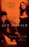 Ace Is Wild
