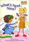 What's Next, Nina? (Math Matters)