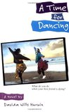 A Time for Dancing by Davida Wills Hurwin