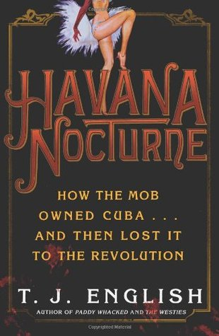 Havana Nocturne by T.J. English