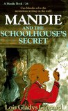 Mandie and the Schoolhouse's Secret (Mandie Books, 26)