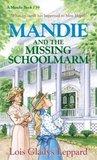 Mandie and the Missing Schoolmarm (Mandie Books, #39)