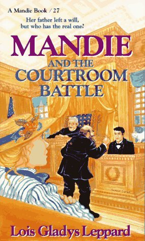 Mandie and the Courtroom Battle by Lois Gladys Leppard