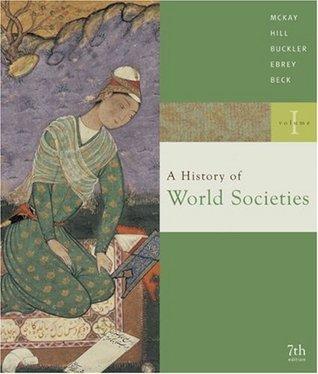 A History of World Societies: Volume I