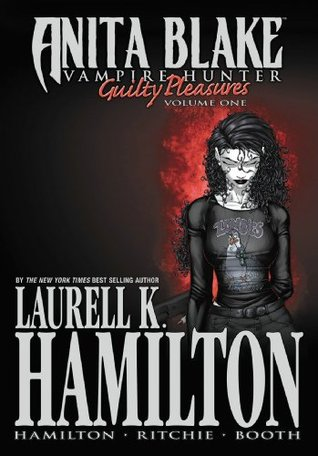 Laurell K. Hamilton's Anita Blake, Vampire Hunter: Guilty Pleasures vol 1
