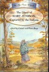The Diary of Mary Jemison: Captured by the Indians