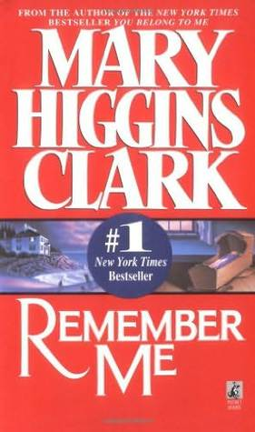 Ebook Remember Me by Mary Higgins Clark read!