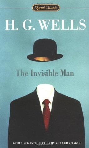 the invisible man by h g wells rh goodreads com Invisible Man Book Invisible Man Movie
