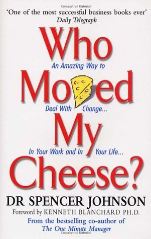 Who moved my cheese by spencer johnson 4894 fandeluxe