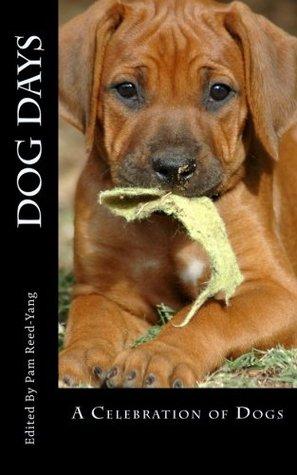 Dog Days: A Celebration of Dogs