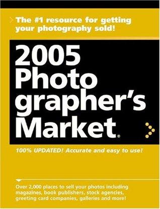 2005 Photographer's Market