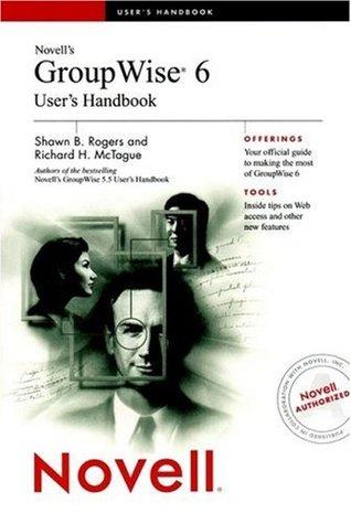 Novell's GroupWise? 6 User's Handbook