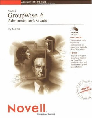 Novell's GroupWise? 6 Administrator's Guide