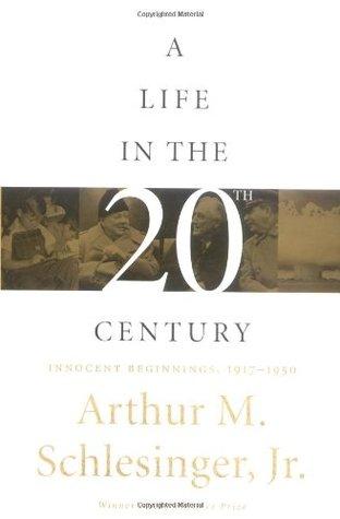 A Life in the Twentieth Century: Innocent Beginnings, 1917-1950