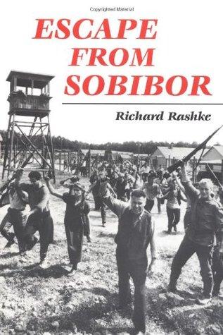 Escape from Sobibor by Richard Rashke