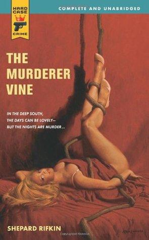 The Murderer Vine (Hard Case Crime #43)