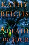 Death du Jour by Kathy Reichs
