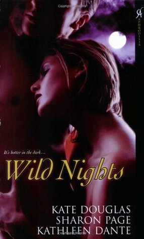 Wild Nights by Kate Douglas