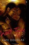 Wolf Tales III (Wolf Tales #3)