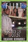 A King is Born (Flint, #6)