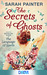 The Secrets of Ghosts (The Language of Spells #2)