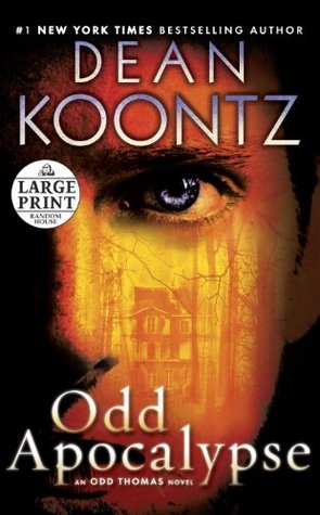 Odd Apocalypse Odd Thomas 5 By Dean Koontz