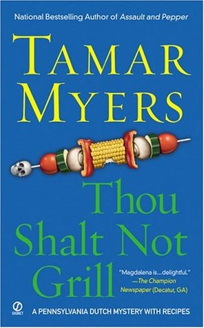 Thou Shalt Not Grill by Tamar Myers