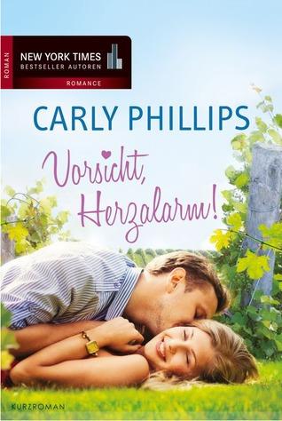 Vorsicht, Herzalarm! by Carly Phillips