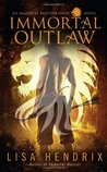 Immortal Outlaw (Immortal Brotherhood, #2)