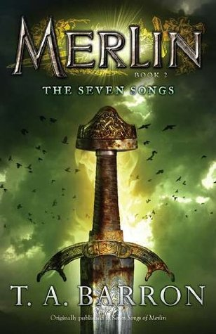 The Seven Songs (Merlin Saga, #2)