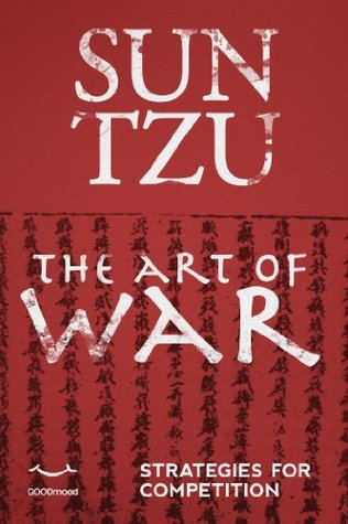 Sun Tzu - The Art of War: Strategies for competition