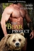 The Bear Project (The Proje...