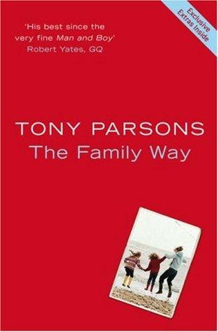 The Family Way by Tony Parsons