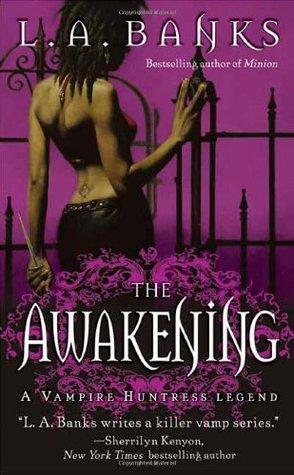 The Awakening (Vampire Huntress, #2)
