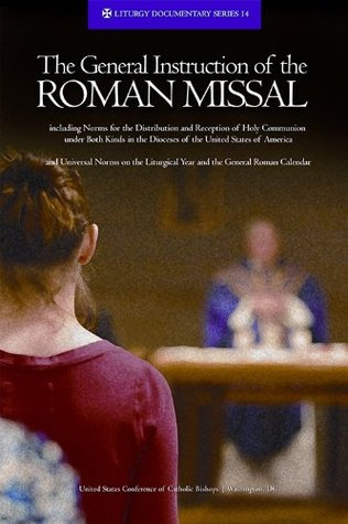 The General Instruction of the Roman Missal