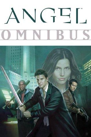 Ebook Angel Omnibus by Joss Whedon DOC!